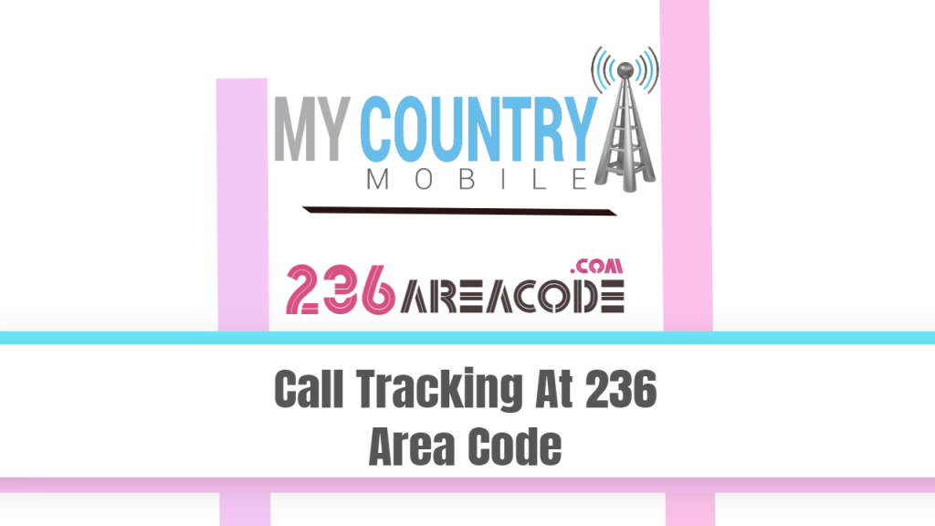 236 area code- My country mobile